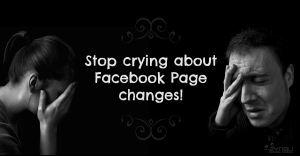 Stop Freaking Out About Facebook Page Updates
